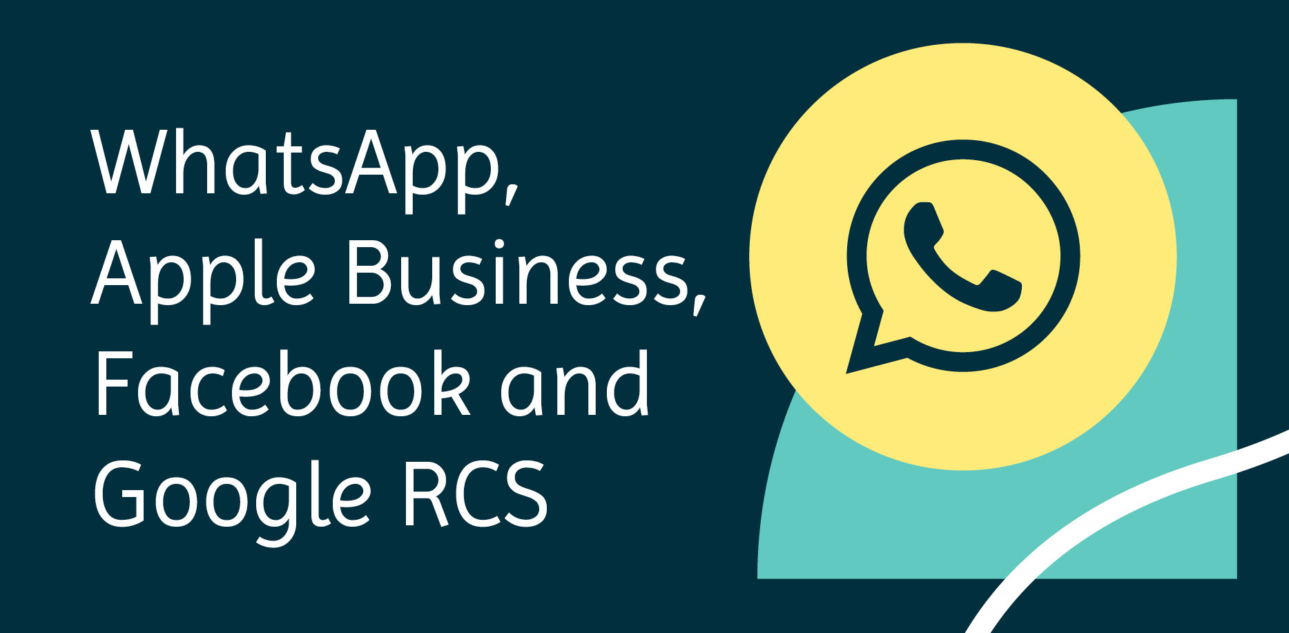 Whatsapp, apple business, facebook and google rcs